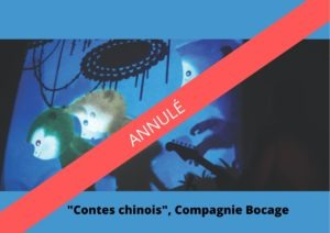 « Contes chinois » Compagnie Bocage